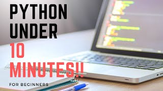 PYTHON BASICS UNDER 10 MINUTES!! ( Functions , If statements , e.t.c.)