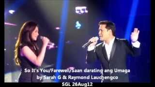 Sarah G and Raymond Launchengco (Offcam) SGL 26Aug2012