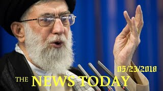Iranian Officials Split Over Response To U.S. Demands | News Today | 05/23/2018 | Donald Trump