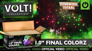 """1.0"""" Final Colorz - VOLT! Flowerbeds vuurwerk - Vuurwerktotaal [OFFICIAL VIDEO]"""