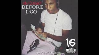 06) NBA YoungBoy : Before I Go - Thug Wit Me