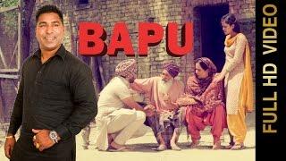 BAPU (Full Video) | PARAM DUBB | New Punjabi Songs 2017 | AMAR AUDIO