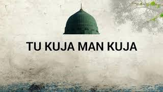 tu kuja man kuja original naat   Alhaaj Khursheed Ahmed   YouTube