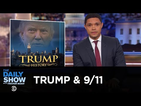 Xxx Mp4 Donald Trump Is Really Bad At 9 11 The Daily Show 3gp Sex