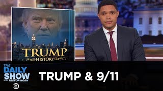 Donald Trump Is Really Bad at 9/11 | The Daily Show