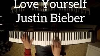 Love Yourself - Justin Bieber Piano Tutorial