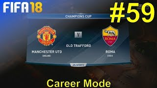 FIFA 18 - Manchester United Career Mode #59: vs. AS Roma