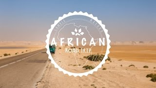 Wanderlust - African Road Trip