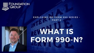 What is Form 990-N?