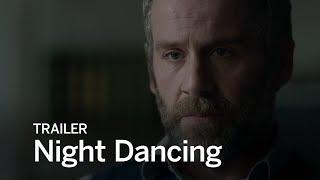 NIGHT DANCING Trailer   Festival 2016