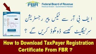 How to Download TaxPayer Registration Certificate From FBR Iris Online