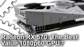 Radeon RX 570 Review: The Best Cheap GPU For 1080p60 Gaming?