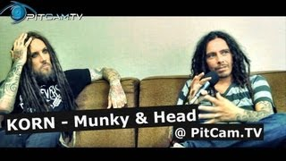 "KORN - Interview with James ""MUNKY"" Shaffer & Brian ""HEAD"" Welch"