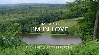 Kim Carter - I'm in love