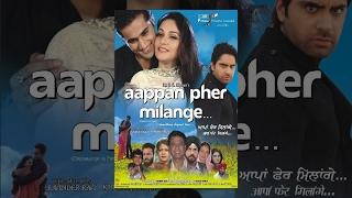 Aappan Pher Milange - Full Punjabi Movie