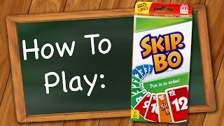 How to Play: Skip-Bo