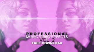 PROFESSIONAL Music Video Effects Vol. 2 + FREE PRESETS (VEDA VLOG #30)
