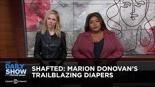 Shafted: Marion Donovan