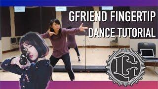 GFRIEND(여자친구) FINGERTIP Dance Tutorial | Full w Mirror [Charissahoo]
