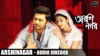 Arshinagar Full Audio Songs Jukebox | Debojyoti Mishra | Dev | Aparna Sen | Rittika | SVF