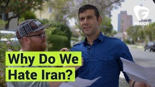 Why Do We Hate Iran?