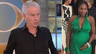 Ex-Tennis Pro John McEnroe Refuses to Apologize for Serena Williams Comment