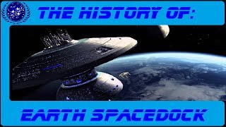 The History of: Earth Spacedock S3-E6