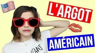 L'Argot Américain 2017