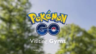 Pokémon GO - Visiting Gyms