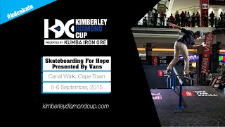 Skateboarding For Hope Presented By Vans: Canal Walk 2015