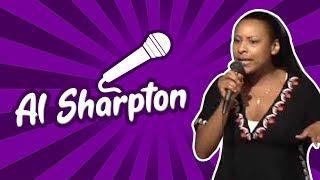 Al Sharpton (Stand Up Comedy)