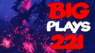 Dota 2 - Big Plays Moments - Ep. 221