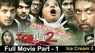 Ice Cream 2 Full Length Telugu Movie || Part 1/2 || J. D. Chakravarthy, Naveena