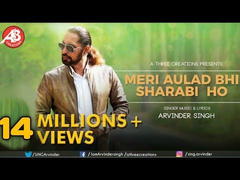 Xxx Mp4 Meri Aulad Bhi Sharabi Ho Official Video Song By Arvinder Singh Feat 3gp Sex