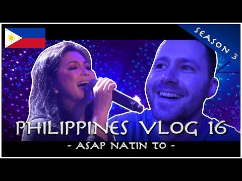ASAP Natin To PHILIPPINES VLOG 16