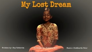 My Lost Dream- Short Film