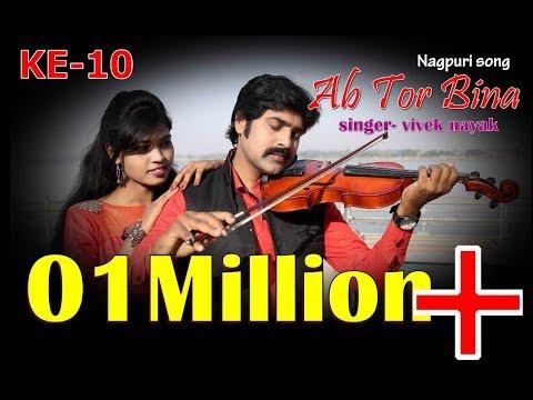 Xxx Mp4 AB TOR BINA Nagpuri Song FULL HD Vivek Nayak Ke 10 3gp Sex
