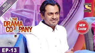 The Drama Company - Episode 13 - 27th August, 2017