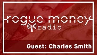 RMR: Exclusive Interview with Charles Hugh Smith (06/27/2017)