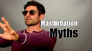 Let's Talk About Masturbation | Myths & The Reality