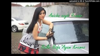 Bella Nafa  - Ayam Kremes (Official Music Dangdut Terbaru 2015)