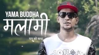 Yama Buddha song [ Malami ]