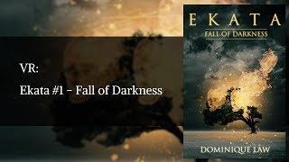 VR: Ekata - Fall of Darkness