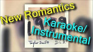 Taylor Swift - New Romantics KARAOKE / INSTRUMENTAL - CLOSEST TO ORIGINAL