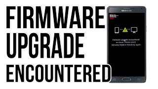 FIX- SAMSUNG Firmware upgrade encountered an issue. Please select recovery mode in kies & try again