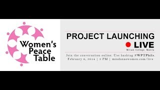 Women's Peace Table Project Launch 2014 [Video loop]