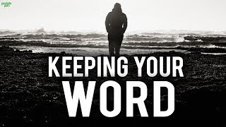 PEOPLE WHO DO NOT KEEP THEIR WORD