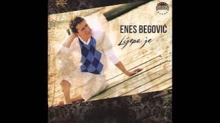 Enes Begovic - Lijepa je