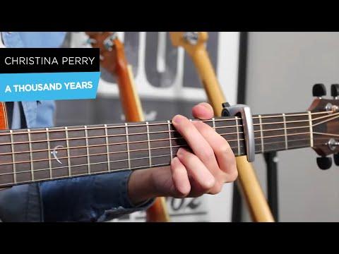 A Thousand Years Christina Perri Guitar Lesson Tutorial