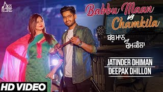 Babbu+Maan+Vs+Chamkila+%7C+%28+FULL+HD%29++%7C+Jatinder+Dhiman++%7C+New+Punjabi+Songs+2017